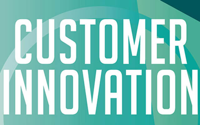 Customer Innovation: why the customer is key to company innovation