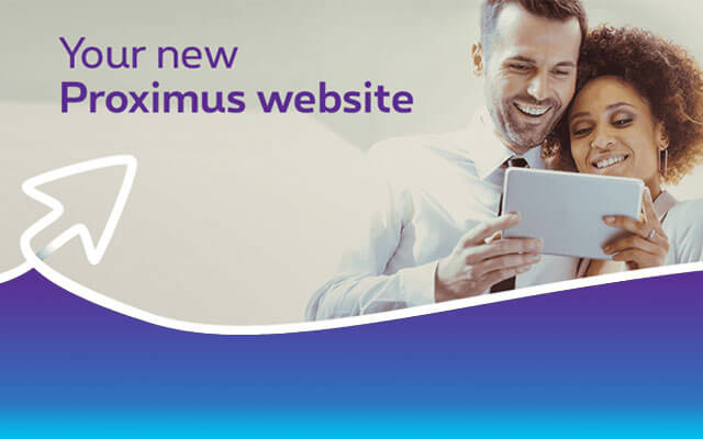 Yes, your Proximus website does look rather different!