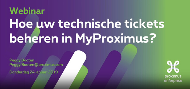 Beheer technische tickets in MyProximus