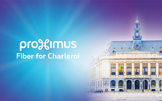 "Proximus launches ""Fiber for Charleroi"""