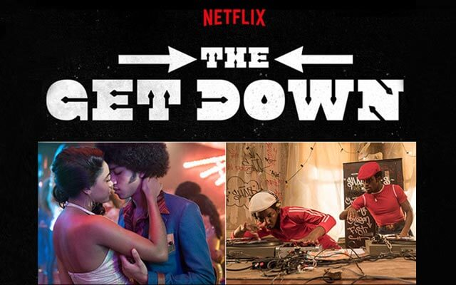 The Get Down now on Netflix