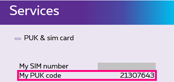 You will now see your PUK code next to My PUK code.