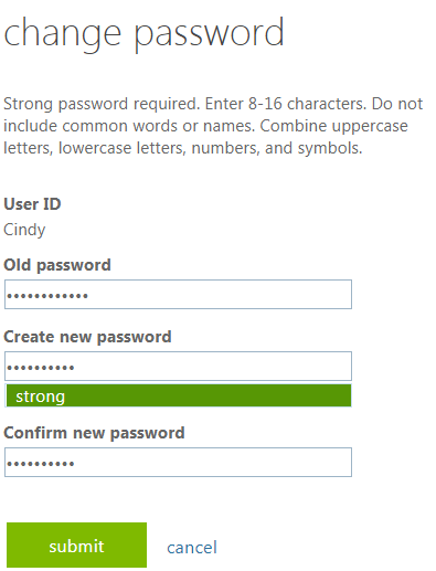 Type your current password and your new password twice.